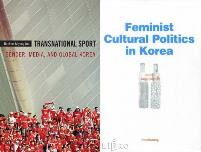 Transnational Sport Gender Meda and South Korea Feminist Cultural Politics in Korea