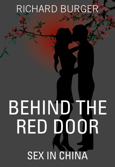 Behind the Red Door Sex in China